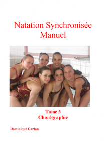 Chorégraphie Tome 3 Natation Synchronisée